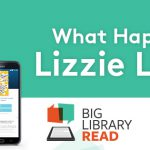 Big Library Read October 2017 The Hundred Lives of Lizzie Lovett