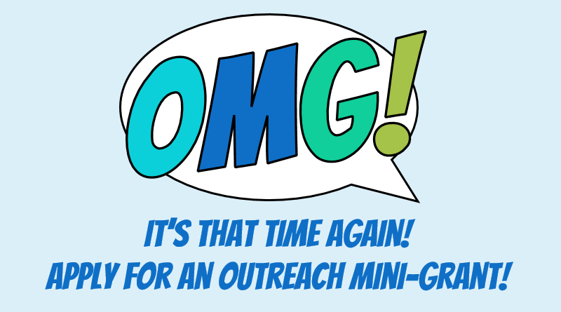 Outreach Mini-Grant 2019 Cycle: It's that time again! Apply for an outreach mini-grant
