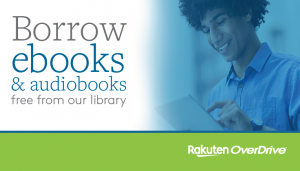 Borrow ebooks and audiobooks using OverDrive