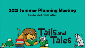 Summer planning meeting 2021, Tails and Tales