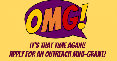 Outreach Mini-Grants. It's that time again! Apply for an Outreach Mini-Grant!