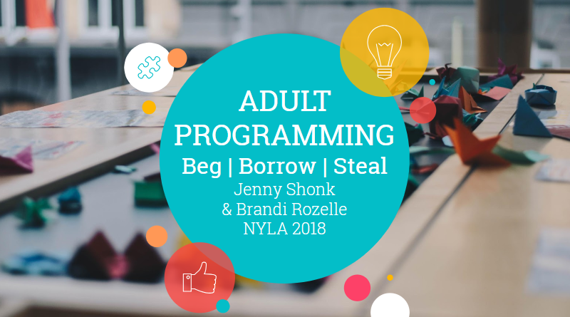 Adult Programming: Beg, Borrow, Steal with Jenny Shonk and Brandi Rozelle